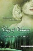 City of Women  [Large Print]
