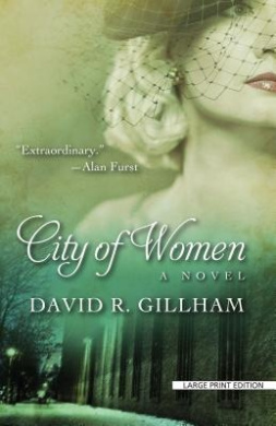 City of Women (Thorndike Press Large Print Historical Fiction)