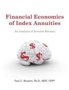 Financial Economics of Index Annuities