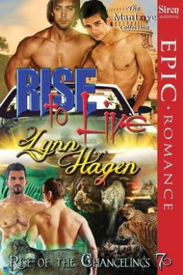 Rise to Live [Rise of the Changelings, Book 7] (Siren Publishing Epic Romance, ManLove)