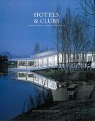 Hotels & Clubs
