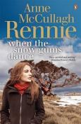 When The Snow Gums Dance