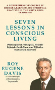 Seven Lessons in Conscious Living