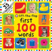 Lift-the Flap First 100 Words (First 100 Lift-The Flap Books) [Board book]