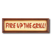 RAM Gameroom Products ''Fire Up the Grill'' Outdoor Sign