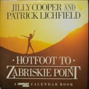 Hotfoot to Zabriskie Point [Hardback]