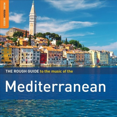 The Rough Guide to the Music of the Mediterranean [Digipak]