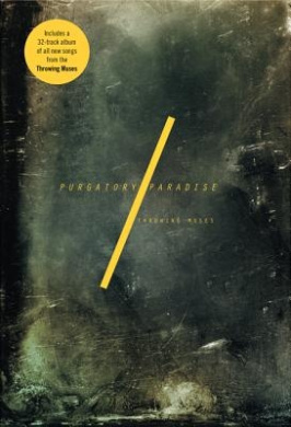 Throwing Muses: Purgatory/Paradise [With CD (Audio)]