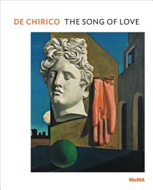 De Chirico: The Song of Love (MOMA One on One Series)