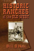 Historic Ranches of the Old West