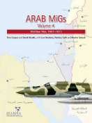 Arab MiGs: Transition and War of Attrition, 1967-1973