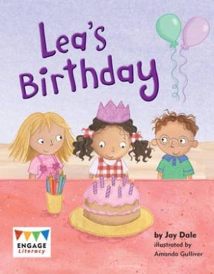 Lea's Birthday (Engage Literacy: Engage Literacy Yellow)