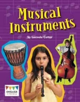 Musical Instruments (Engage Literacy: Engage Literacy Gold)