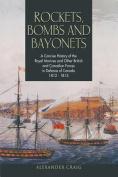 Rockets, Bombs and Bayonets