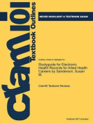 Studyguide for Electronic Health Records for Allied Health Careers by Sanderson, Susan M.