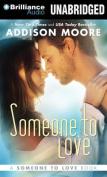 Someone to Love  [Audio]