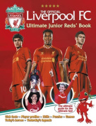 The Official Liverpool FC Ultimate Junior Reds' Book