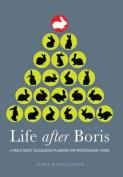 Life After Boris