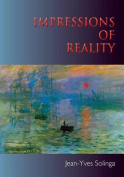 Impressions of Reality