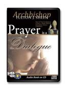 Prayer Is a Dialogue [Audio]