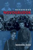 Memorial (Yizkor) Book of the Jewish Community of Novogrudok, Poland - Translation of Pinkas Navaredok