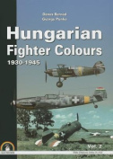 Hungarian Fighter Colours. Volume 2