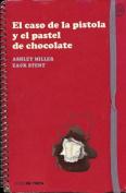El Caso de la Pistola y el Pastel de Chocolate [Spanish]