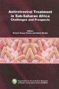 Antiretroviral Treatment in Sub-Saharan Africa. Challenges and Prospects