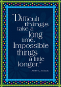 Barker Creek and Lasting Lessons BCP1801 Impossible Things Take Longer Poster