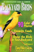 An Identification Guide to Common Backyard Birds - A Special Publication from Bird Watcher's Digest