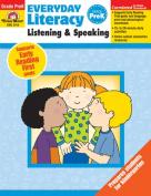 Everyday Literacy Listening and Speaking, Grade PreK