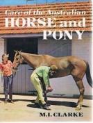 Care of the Australian Horse and Pony [Hardback]