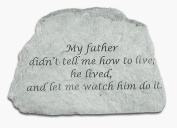 Kay Berry- Inc. 46820 My Father Didn-t Tell Me How To Live - Memorial - 6.5 Inches x 4.5 Inches x 1.5 Inches