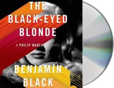 The Black-Eyed Blonde (Philip Marlowe Novels)