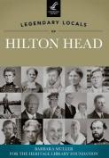 Legendary Locals of Hilton Head, South Carolina