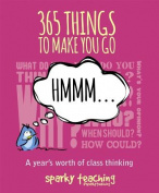 365 Things to Make You Go Hmmm...