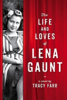 The Life And Loves Of Lena Gaunt,
