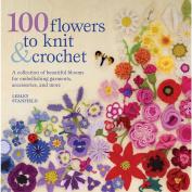 St. Martin's Books 100 Flowers To Knit & Crochet