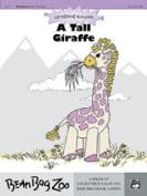 Alfred 00-18177 A Tall Giraffe - Music Book