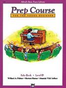 Alfred 00-3138 Basic Piano Prep Course- Solo Book D - Music Book