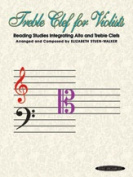 Alfred 00-23160X Treble Clef for Violists- Reading Studies Integrating Alto and Treble Clefs - Music Book
