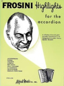Alfred 00-267 Palmer-Hughes Accordion Course- Frosini Highlights - Music Book