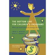 Gryphon House 25941 Bottom Line for Childrens Programs Revised Book - Paperback
