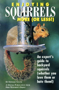 Enjoying Squirrels More (Or Less) - A Special Publication from Bird Watcher's Digest