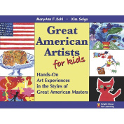 Gryphon House 27049 Great American Artists for Kids Book - Paperback