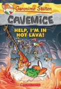 Help, I'm in Hot Lava! (Geronimo Stilton