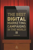 The Best Digital Marketing Campaigns in the World II