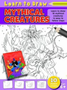 Learn to Draw Mythical Creatures