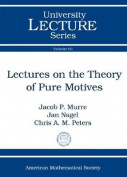 Lectures on the Theory of Pure Motives