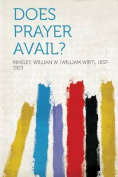 Does Prayer Avail? [RUS]